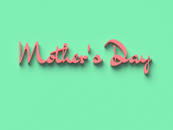 3d rendering words mother s