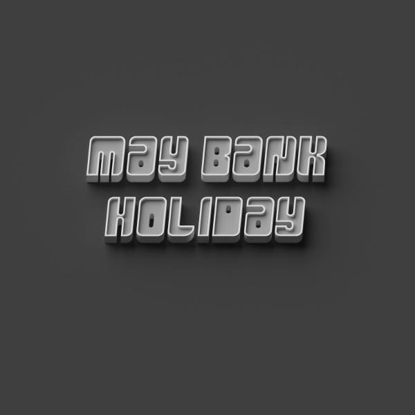 3d rendering words may bank holiday