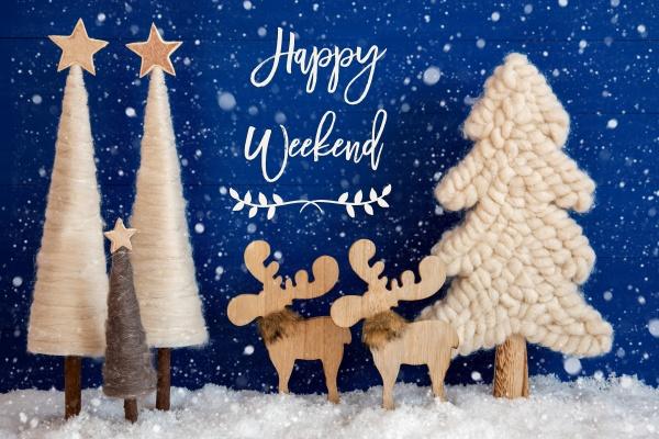 weihnachtsbaum elch schnee text happy weekend