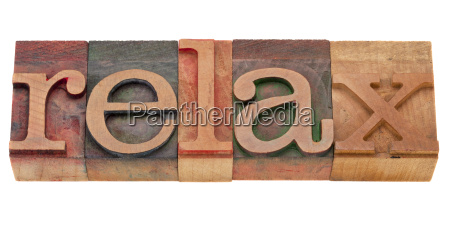 relax word in letterpress type