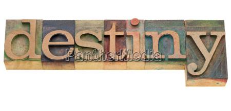 destiny word in letterpress type