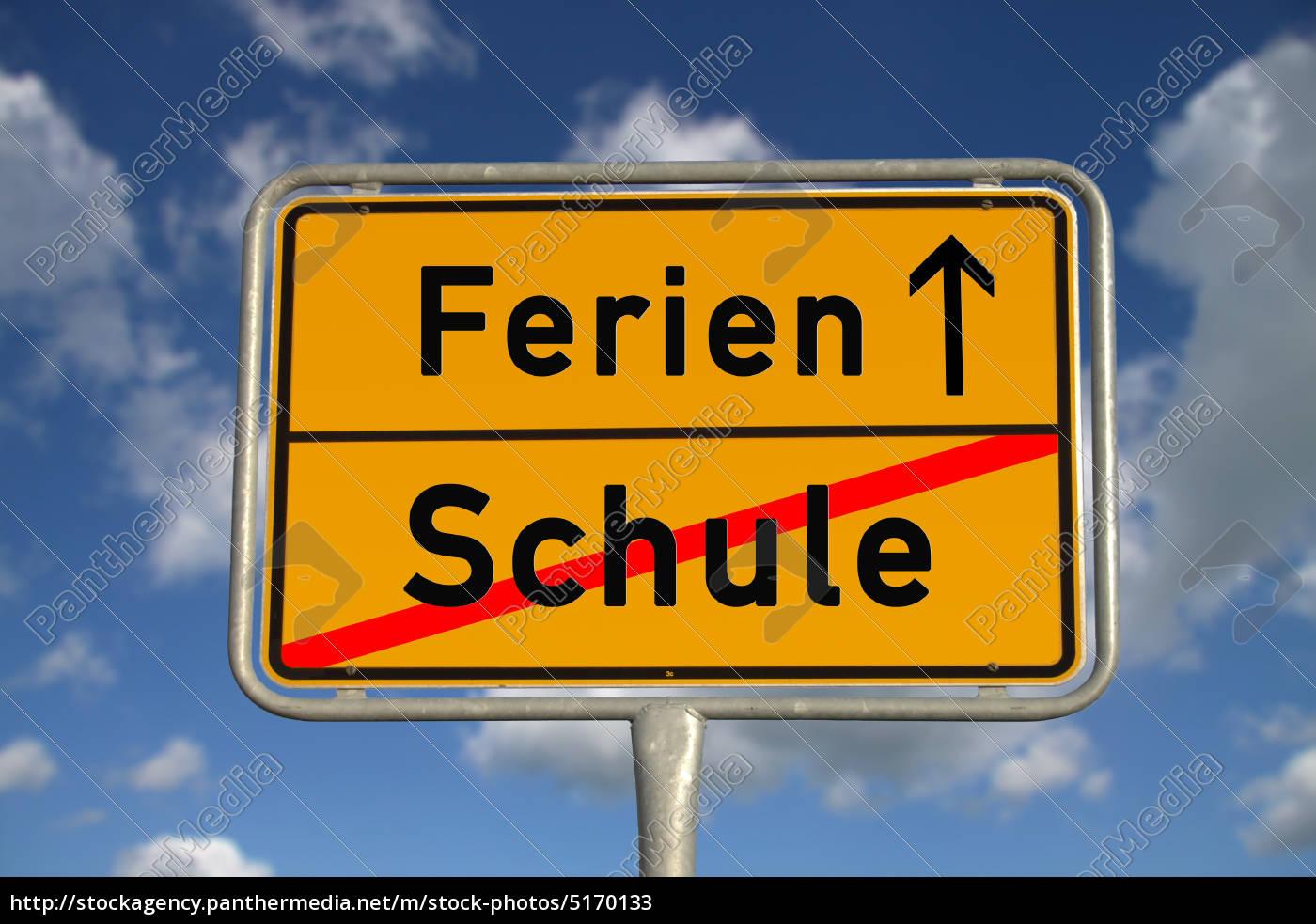 Deutsches Ortsschild Schule Ferien   Lizenzfreies Bild   20 ...