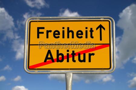 german town sign abitur freiheit