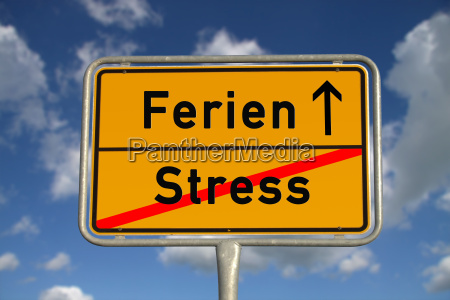 german place sign stress holidays