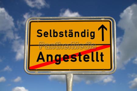 deutsches ortsschild angestellt selbstaendig