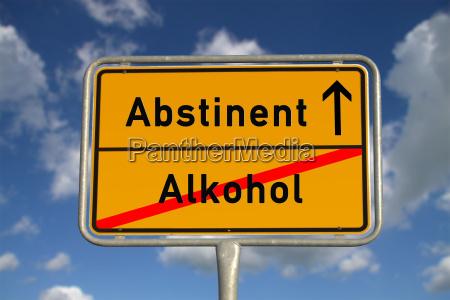 german ortsschild alcohol abstinent