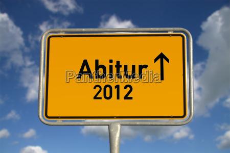 german town sign abitur 2012