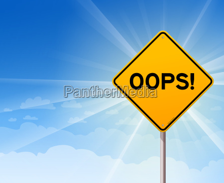 oops yellow sign on blue sky