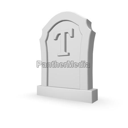 t is dead