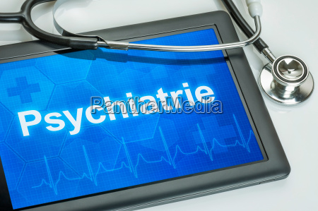 tablet with the department of psychiatry