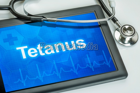tablet with the diagnosis tetanus on