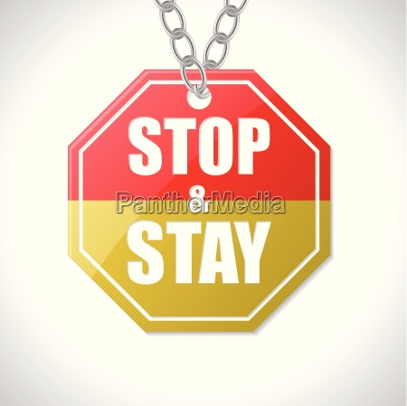 stop and stay traffic sign