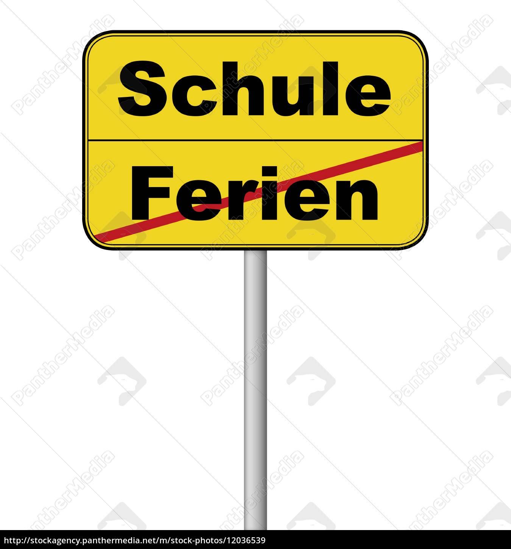 Verkehrsschild Schule Ferien   Lizenzfreies Bild   20 ...