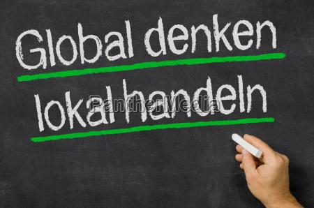 global denken lokal handeln