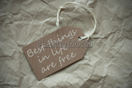 beige label with quote things life