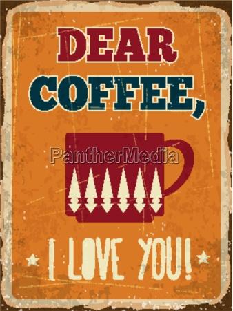 retro metal sign dear coffee i