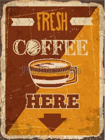retro metal sign fresh coffee here