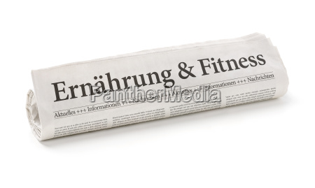 newspaper roll with the heading nutrition
