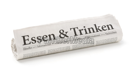newspaper roll with the headline food