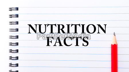 nutrition facts text written on notebook