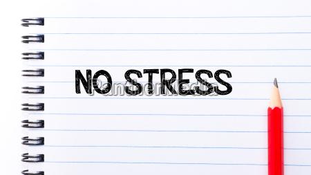 no stress text written on notebook