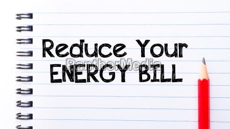 reduce your energy bill text written