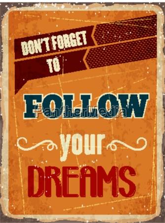 retro metal sign follow your