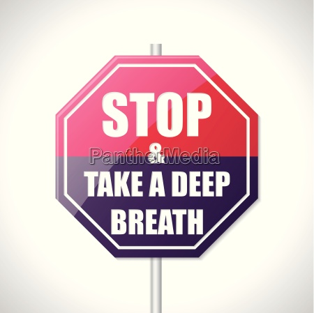 stop and take a deep breath