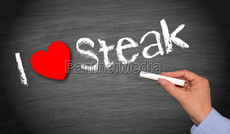 i love steak