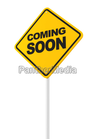 coming soon road sign