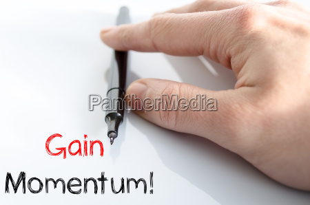 gain momentum text concept