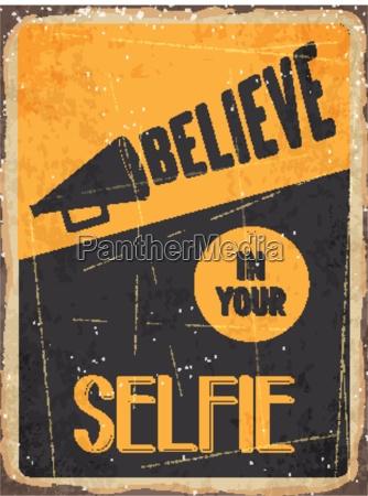 retro metal sign believe in your