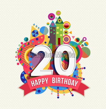 happy birthday 20 jahre grusskarte plakat