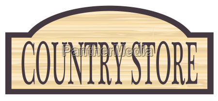 wooden country store sign