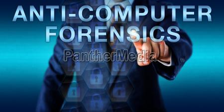 investigator pushing anti computer forensics