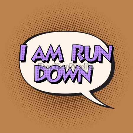 i am run down retro comic