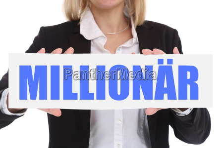 business concept with millionaire rich riches