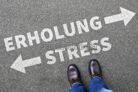 stress burnout und erholung bei der