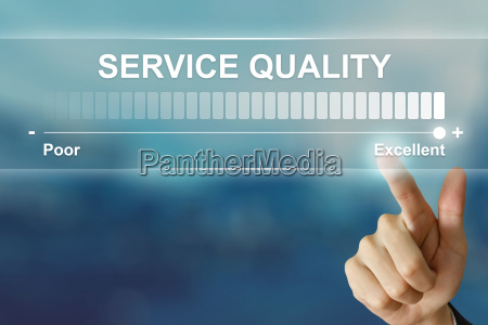 business hand clicking excellent service quality
