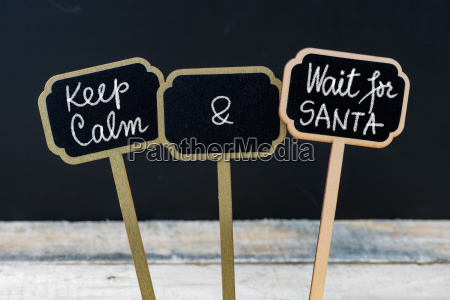 keep calm and wait for santa