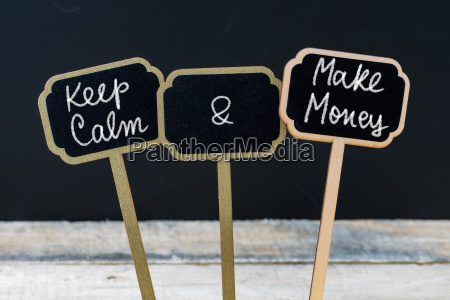 keep calm and make money message