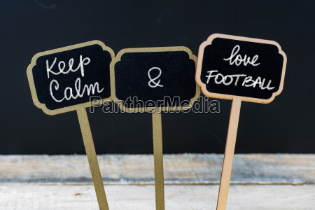 keep calm and love football message
