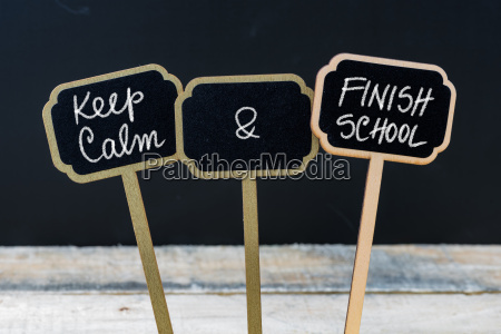 keep calm and finish school message