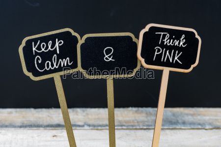 keep calm and think pink message