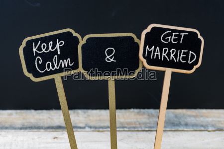 keep calm and get married message