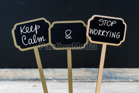 keep calm and stop worrying message