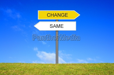 sign signpost shows same or change
