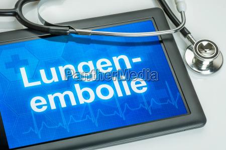 tablet mit dem text lungenembolie auf
