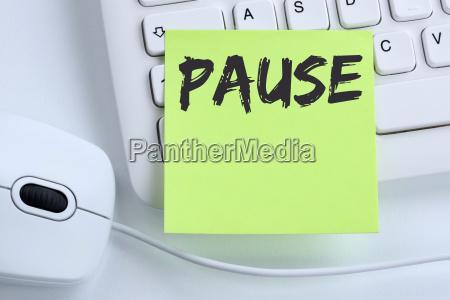 pause mittagspause erholung arbeit business konzept