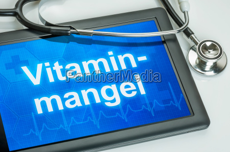 tablet with the text vitamin deficiency